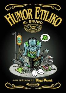 El Bruno relanzará <i>Humor Etiliko</i>, su primer libro, en unos meses