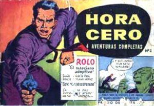 Rolo en la portada a color de Hora Cero. Se publicó entre mayo de1957 y junio de 1958