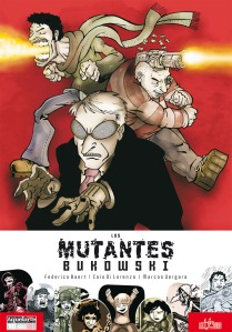 Fuego por la boca, armas injertadas y poderes hipnóticos, las habilidades de los Mutantes Bukowski