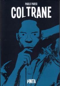 Coltrane. Paolo Parisi. La Pinta.
