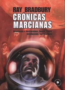 Crónicas marcianas. Dennis Calero. Ediciones de la Flor.