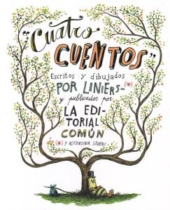 Cuatro cuentos. Liniers. Editorial Común.