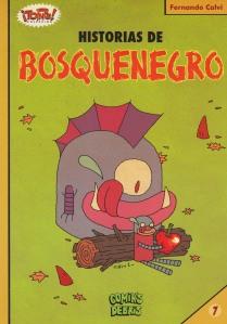 Historias de Bosquenegro. Fernando Calvi. Comiks Debris.