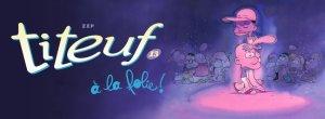 Titeuf, al top de las ventas y tirada: 1 millón