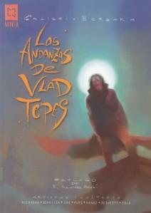 Las andanzas de Vlad Tepes. Galizzi/Vergara. Ninfa Comics.
