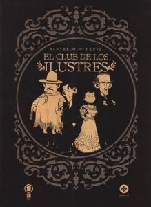 El club de los ilustres. Santullo/Hansz. Grupo Belerofonte/Estuario Editora.