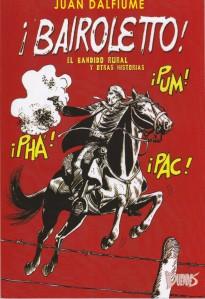 ¡¡Bairoletto!! Juan Dalfiume. La Duendes.