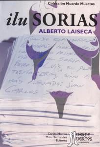 IluSorias. Laiseca y otros. Editorial Muerde Muertos.