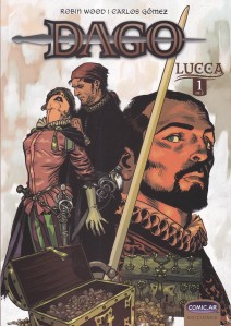 Dago - Lucca #1. Wood/Gómez. Comic.ar Ediciones.