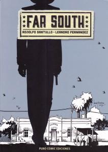 Far South. Santullo/Fernández. Puro Comic.