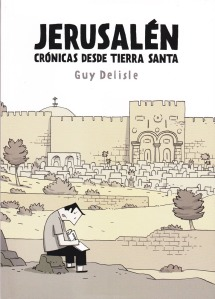 Jerusalem. Guy Delisle. Editorial Común