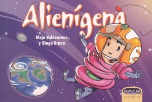 Alienígena. Valdearena/Greco. Comic.ar Ediciones.