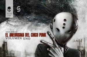 El aneurisma del chico punk. Renzo Podestá.  Dead Pop/Ediciones del Revés.