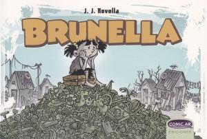 Brunella. Javier J. Rovella. Comic.ar Ediciones.