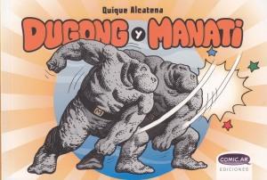 Dugong y Manatí. Quique Alcatena. Comic.ar Ediciones.