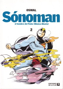 Sónoman #2. Oswal. Ediciones de la Flor.