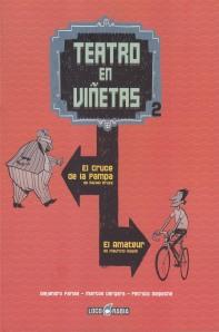 Teatro en viñetas #2. Farías/Vergara/Delpeche. LocoRabia.