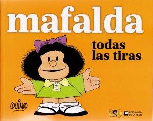 Mafalda - todas las tiras. Quino. Ediciones de la Flor.