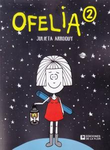 Ofelia 2. Julieta Arroquy. Ediciones de la Flor.